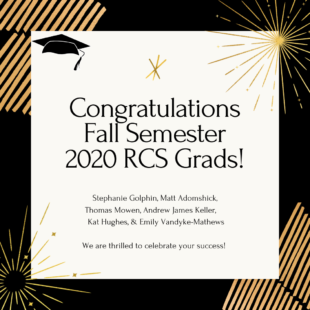 RCS Recognizes its Fall Semester 2020 Graduating Students
