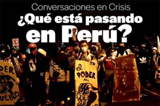 """EVENT: """"Crisis Conversations: ¿Qué está pasando en Perú?"""""""