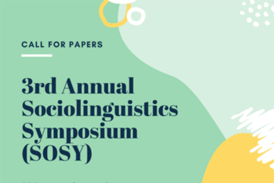 CALL FOR PAPERS: 3rd Annual Sociolinguistics Symposium (SOSY)