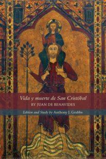 RCS Celebrates the Publication of Dr. Anthony Grubbs' new edition of Juan de Benavides' comedia Vida y muerte de San Cristóbal