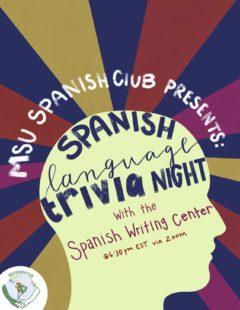 MSU Spanish Club Presents: Spanish Language Trivia Night with the Spanish Writing Center