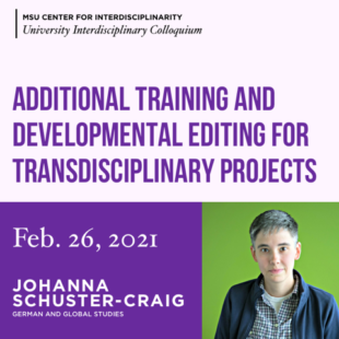 EVENT: Additional Training and Developmental Editing for Transdisciplinary Projects with Dr. Johanna Schuster-Craig