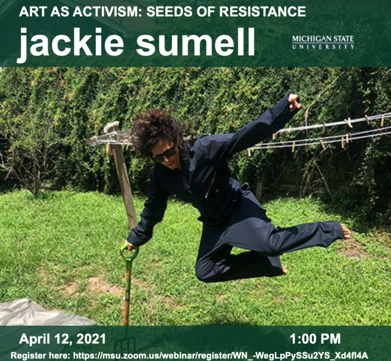 "WEBINAR April 12th: ""Seeds of Resistance, Jackie Sumell and GSAH Student Work"""