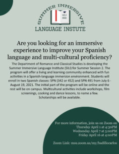 Summer Immersive Language Institute (SILI) Information Sessions: April 1st, 7th, and 16th